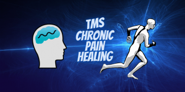 Heal chronic pain (TMS)