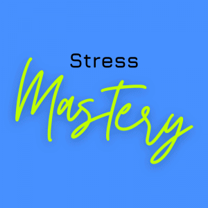Stress Mastery Group Program