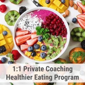 1:1 private coaching Healthier Eating Program (2,5 month)